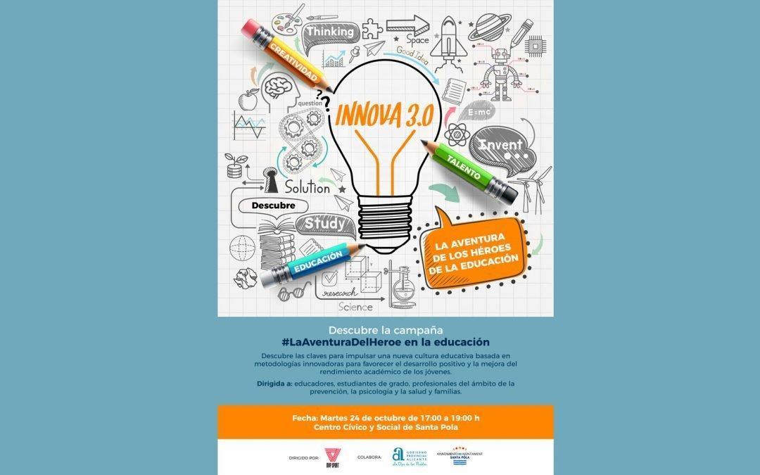 INNOVA 3.0: La aventura de los héroes de la educación