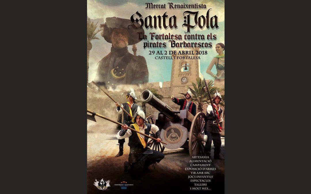 El Castillo-Fortaleza de Santa Pola será el escenario del Mercado Renacentista del 29 de marzo al 2 de abril