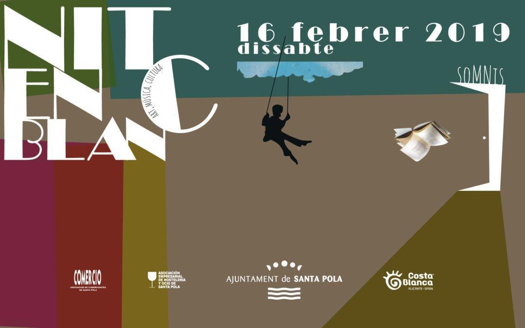 La Nit en Blanc inunda Santa Pola amb activitats culturals i d'oci per a tots els públics