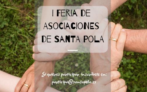 Les Associacions de Santa Pola s'uneixen en la Senia per a celebrar la primera Fira d'Associacions de la vila, 9 i 10 de febrer