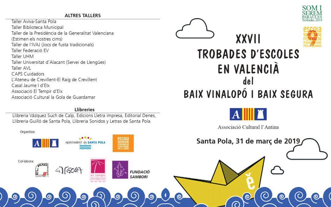 """(Castellano) La Glorieta de Santa Pola se llenará el 31 de marzo con las """"XXVII Trobades d'Escoles en Valencià"""""""